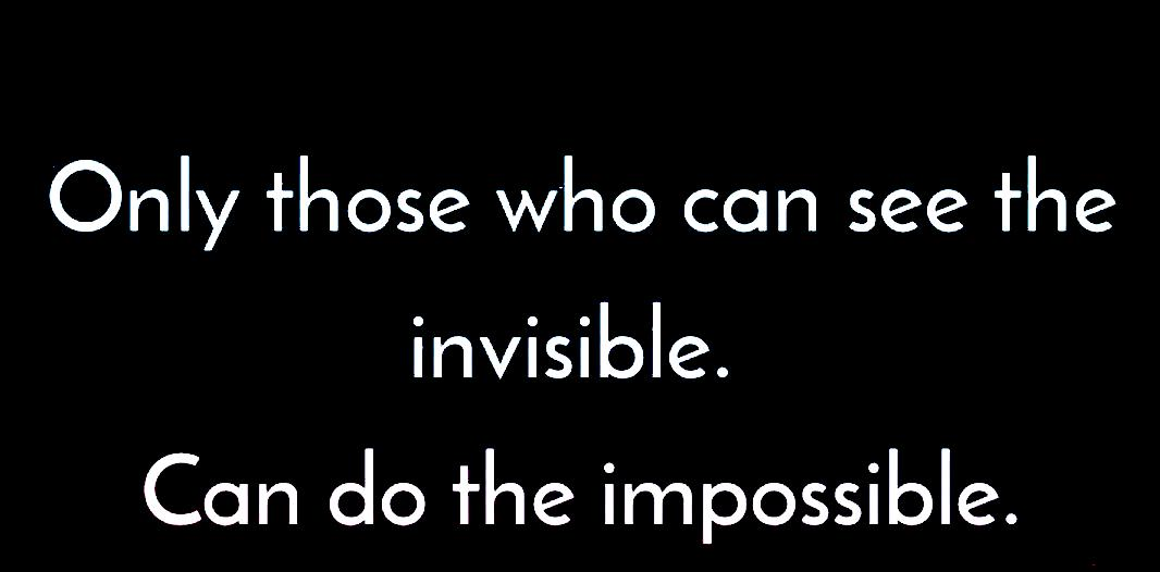 who-can-see-invisible-can-do-impossible-avlvl
